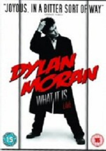 Dylan Moran's What It Is artwork
