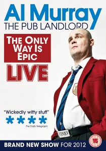 Al Murray: The Only Way Is Epic artwork