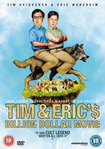 Tim and Eric's Billion Dollar Movie artwork
