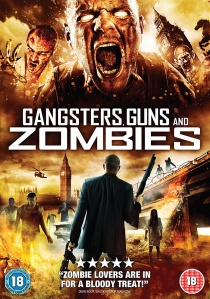 Gangsters, Guns and Zombies artwork