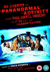 30 Nights Of Paranormal Activity With The Devil Inside The Girl With The Dragon Tattoo artwork