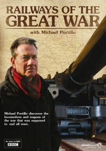 Railways of the Great War with Michael Portillo artwork