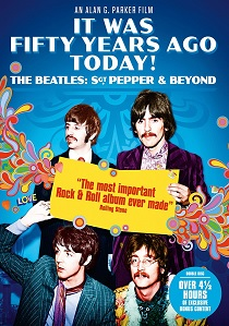 It Was Fifty Years Ago Today! The Beatles: Sgt. Pepper & Beyond (2017) artwork