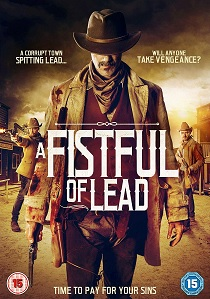 A Fistful of Lead (2018) artwork